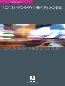 Contemporary Theatre Songs - Soprano: Songs from the 21st Century (HL-00191892)