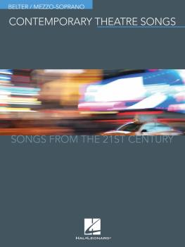 Contemporary Theatre Songs - Belter/Mezzo-Soprano: Songs from the 21st (HL-00191893)