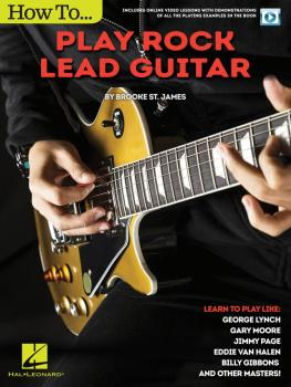 How to Play Rock Lead Guitar: Learn to Play like George Lynch, Gary Mo (HL-00146260)