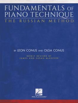 Fundamentals of Piano Technique - The Russian Method: Newly Revised by (HL-00194228)