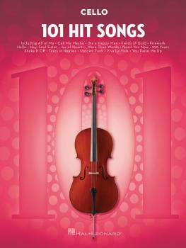 101 Hit Songs (for Cello) (HL-00197190)