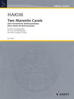 2 Maronite Carols (for Tenor and String Quartet) (HL-49044249)