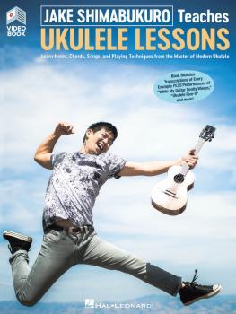 Jake Shimabukuro Teaches Ukulele Lessons: Book with Full-Length Online (HL-00320992)