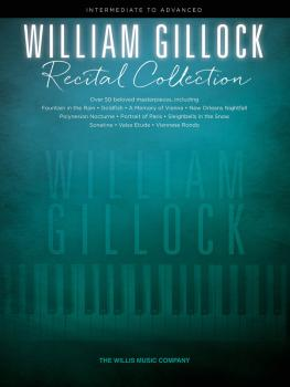 William Gillock Recital Collection: Intermediate to Advanced Level (HL-00201747)