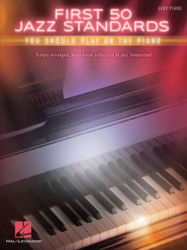 First 50 Jazz Standards You Should Play on Piano (HL-00196269)