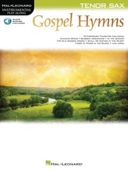 Gospel Hymns for Tenor Sax: Instrumental Play-Along (HL-00194651)