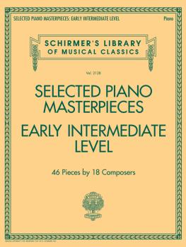 Selected Piano Masterpieces - Early Intermediate Level: Schirmer's Lib (HL-50600822)