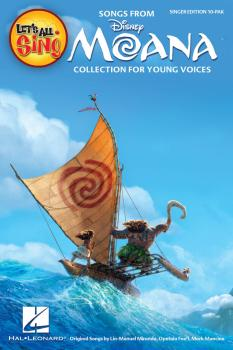 Let's All Sing Songs from MOANA: Collection for Young Voices (HL-00232935)
