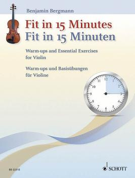 Fit in 15 Minutes: Warm-Ups and Essential Exercises for Violin (HL-49045396)
