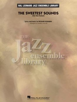 The Sweetest Sounds (alto Sax Feature) (HL-07012918)