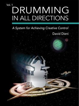 Drumming in All Directions: A System for Achieving Creative Control Vo (HL-00241179)