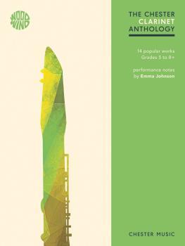 The Chester Clarinet Anthology: 14 Popular Works Grades 5-8+ (HL-00248441)
