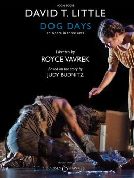 Dog Days: An Opera in Three Acts (HL-48024103)