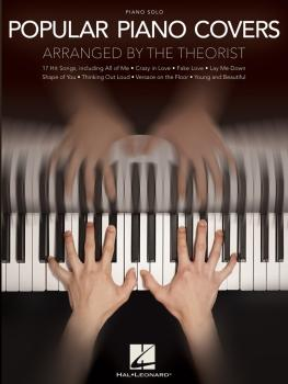 Popular Piano Covers (Arranged by The Theorist) (HL-00233442)