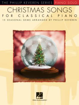 Christmas Songs for Classical Piano: 15 Seasonal Gems Arranged by Phil (HL-00233788)