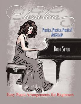 Lorie Line - Practice, Practice, Practice! Book 7: Americana: Easy Pia (HL-00248988)