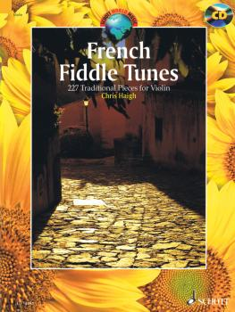 French Fiddle Tunes: 227 Traditional Pieces for Violin (HL-49045144)