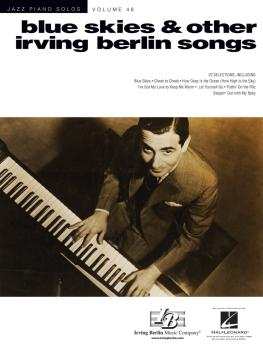 Blue Skies & Other Irving Berlin Songs: Jazz Piano Solos Series Volume (HL-00197873)