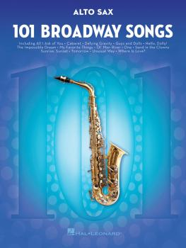 101 Broadway Songs for Alto Sax (HL-00154201)