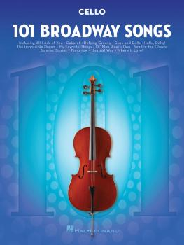 101 Broadway Songs for Cello (HL-00154208)