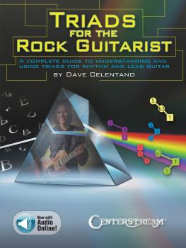 Triads for the Rock Guitarist: A Complete Guide to Understanding and U (HL-00158235)