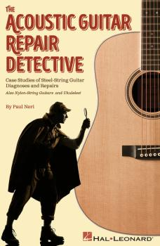 The Acoustic Guitar Repair Detective: Case Studies of Steel-String Gui (HL-00172427)