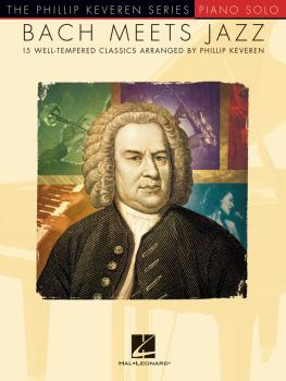 Bach Meets Jazz: The Phillip Keveren Series (HL-00198473)