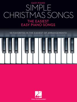 Simple Christmas Songs: The Easiest Easy Piano Songs (HL-00237197)