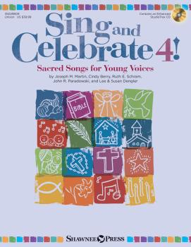 Sing and Celebrate 4! Sacred Songs for Young Voices: Book/Enhanced CD  (HL-35029809)