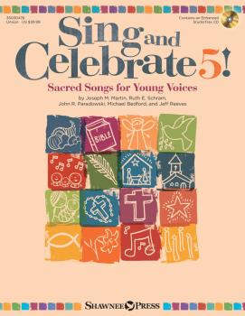 Sing and Celebrate 5! Sacred Songs for Young Voices: Book/Enhanced CD  (HL-35030476)