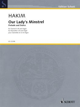 Our Lady's Minstrel: Prelude and Dance for Clarinet and Organ (HL-49044512)