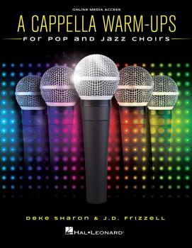 A Cappella Warm-Ups (for Pop and Jazz Choirs) (HL-00199595)