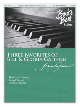Three Favorites of Bill & Gloria Gaither (for Solo Piano) (HL-00159393)