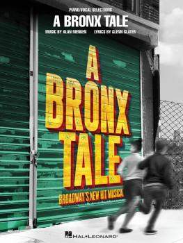 A Bronx Tale: Broadway's New Hit Musical (HL-00251958)