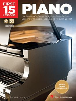 First 15 Lessons - Piano: A Beginner's Guide, Featuring Step-By-Step L (HL-00252000)