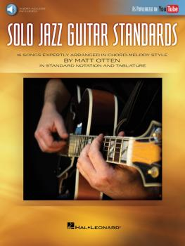 Solo Jazz Guitar Standards: 16 Songs Expertly Arranged in Chord-Melody (HL-00198371)