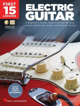 First 15 Lessons - Electric Guitar: A Beginner's Guide, Featuring Step (HL-00244589)