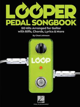 Looper Pedal Songbook: 50 Hits Arranged for Guitar with Riffs, Chords, (HL-00252460)