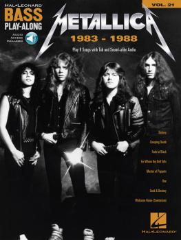 Metallica: 1983-1988: Bass Play-Along Volume 21 (HL-00234338)