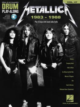 Metallica: 1983-1988: Drum Play-Along Volume 47 (HL-00234340)
