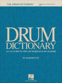 Drum Dictionary: An A-Z Guide to Tips, Techniques & Much More (HL-00244646)