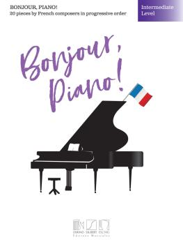 Bonjour, Piano! - Intermediate Level: 20 Pieces by French Composers in (HL-50565851)
