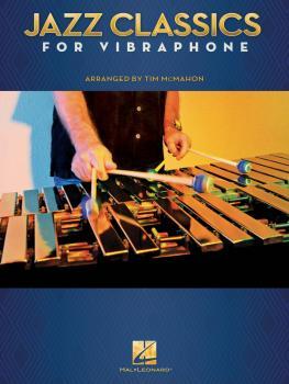 Jazz Classics for Vibraphone (HL-00235739)