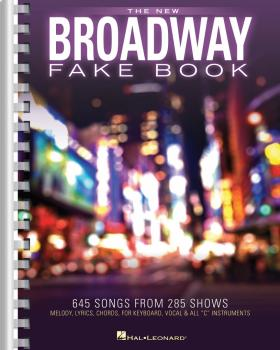 The New Broadway Fake Book: 645 Songs from 285 Shows (HL-00138905)