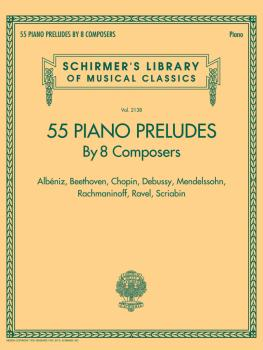 55 Piano Preludes By 8 Composers Schirmer's Library of Musical Classic (HL-50601329)