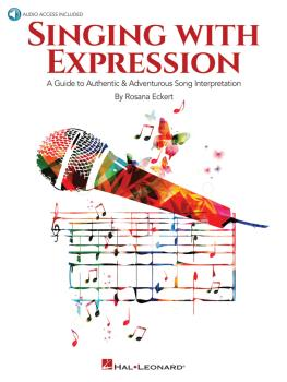 Singing with Expression: A Guide to Authentic & Adventurous Song Inter (HL-00234967)