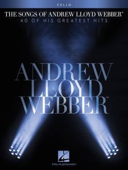 The Songs of Andrew Lloyd Webber (Cello) (HL-00102655)