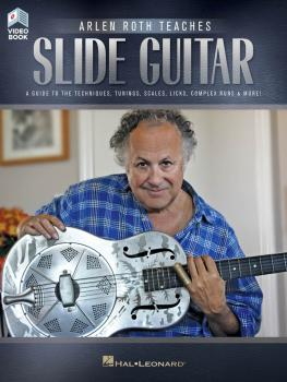 Arlen Roth Teaches Slide Guitar: Book with Online Video Lessons (HL-00159606)