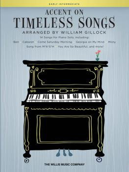 Accent on Timeless Songs (14 Songs for Piano Solo) (HL-00278505)
