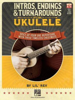 Intros, Endings & Turnarounds for Ukulele: Spice Up Your Uke Repertoir (HL-00155491)